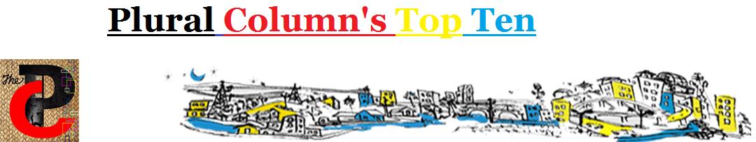 Plural Column's #TOPTEN